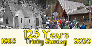 125 Years - Trinity Sunday